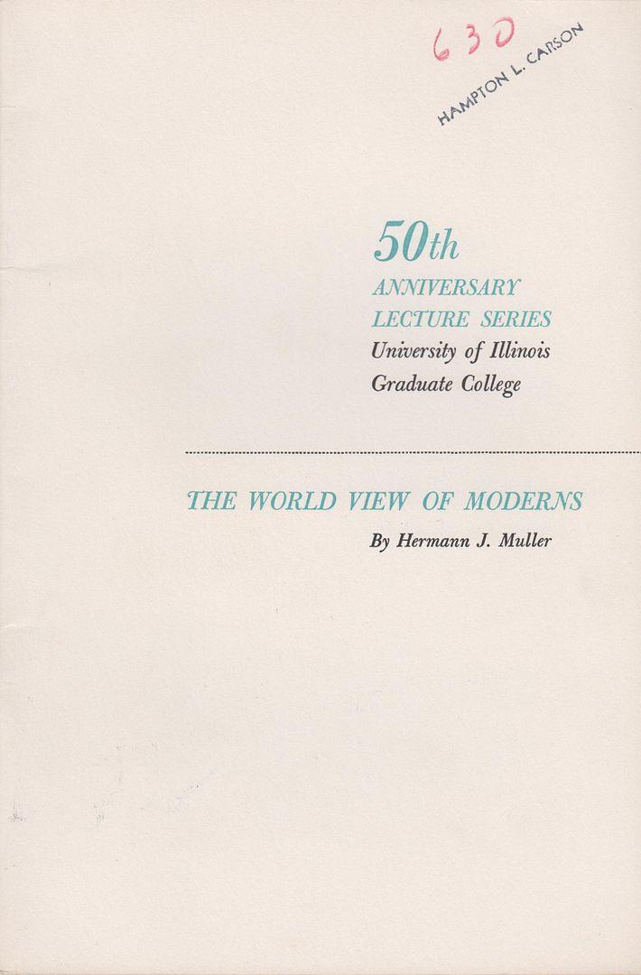 The World View of Moderns by Muller,: Muller, Hermann J.