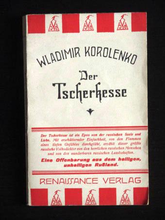 Der Tscherkesse.: Korolenko, Wladimir: