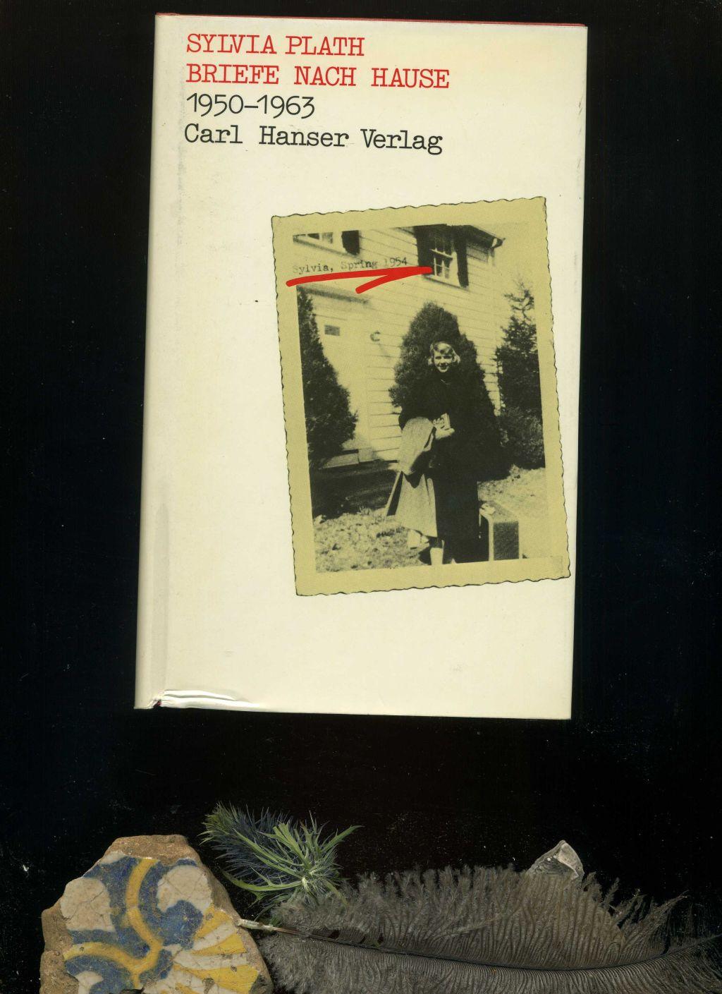 Briefe nach Hause 1959-1963. - Plath, Sylvia