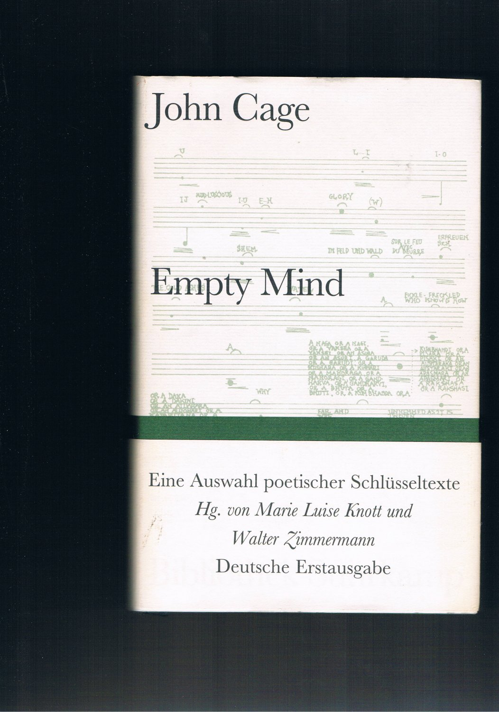 Empty mind - eine Auswahl poetischer Schlüsseltexte: John Cage