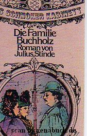 Die Familie Buchholz: Stinde, Julius: