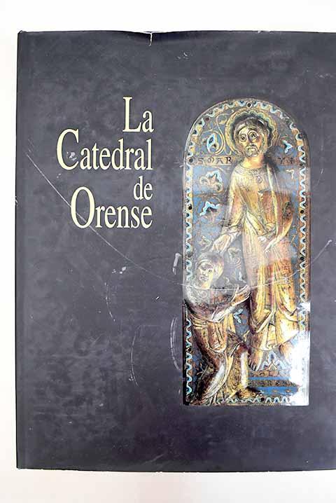 La Catedral de Orense - Yzquierdo Perrín, Ramón