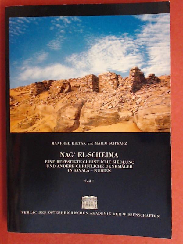 Nag el-Scheima : eine befestigte christliche Siedlung: Bietak, Manfred und