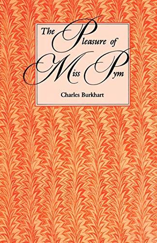 The Pleasure of Miss Pym - Burkhart, Charles
