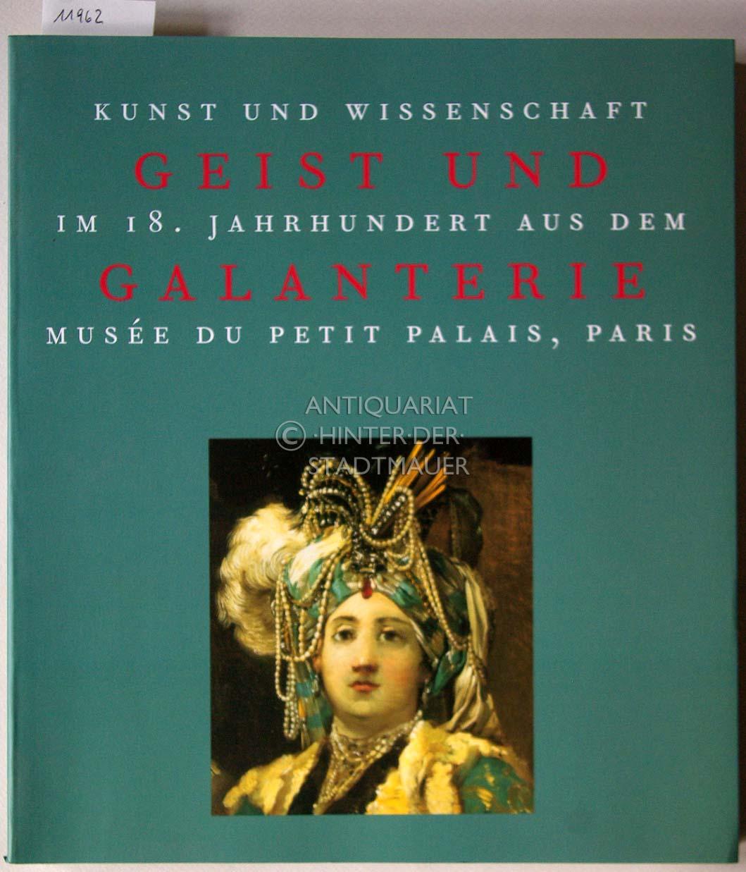 Geist und Galanterie: Kunst und Wissenschaft im: Frings, Jutta (Koordination):