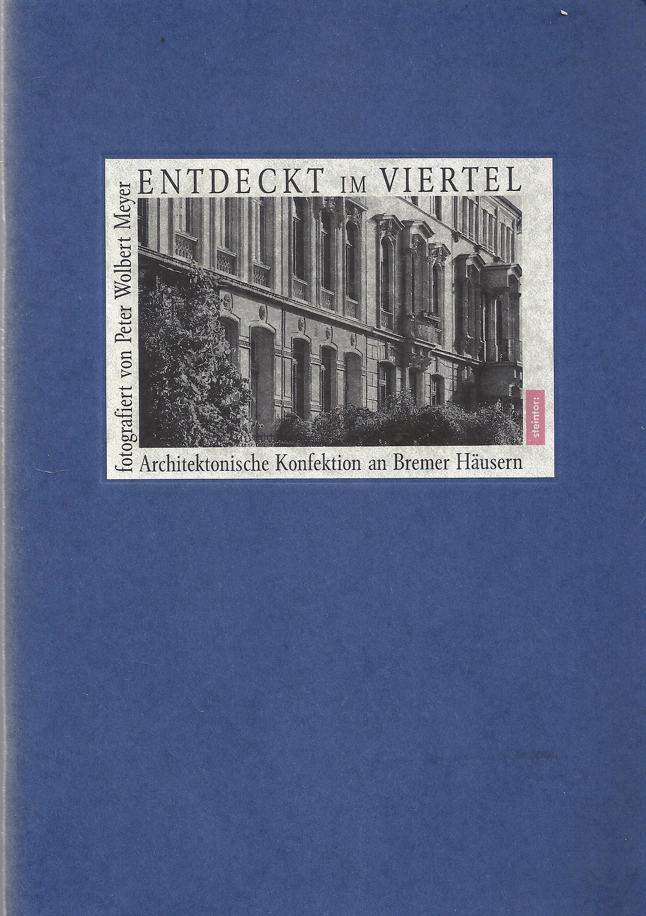 Entdeckt im Viertel - Architektonische Konfektion an: Meyer,Peter