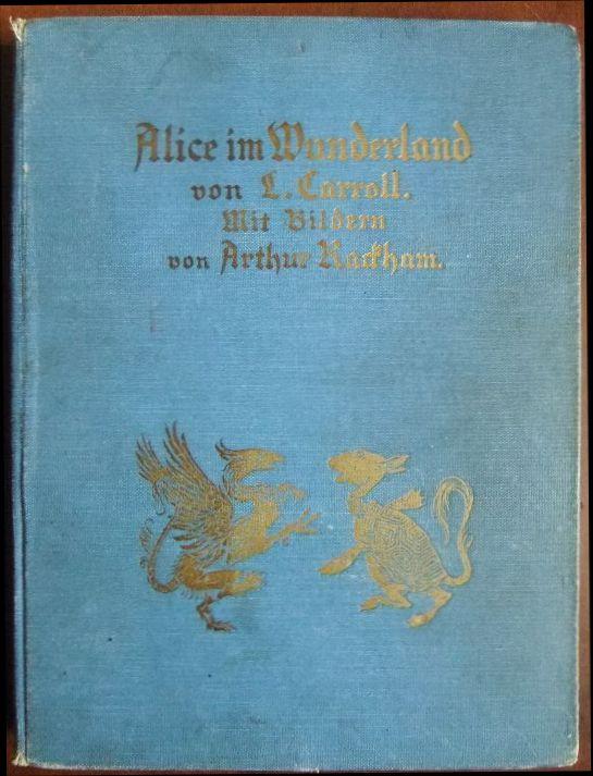 Alice im Wunderland. Mit Bildern von Arthur: Carroll, L.: