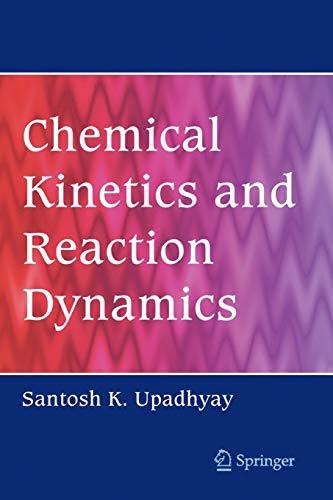 Chemical Kinetics and Reaction Dynamics - Upadhyay, Santosh K. K.