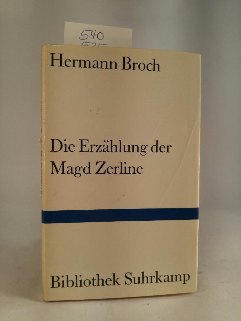 Die Erzählung der Magd Zerline: Broch, Hermann: