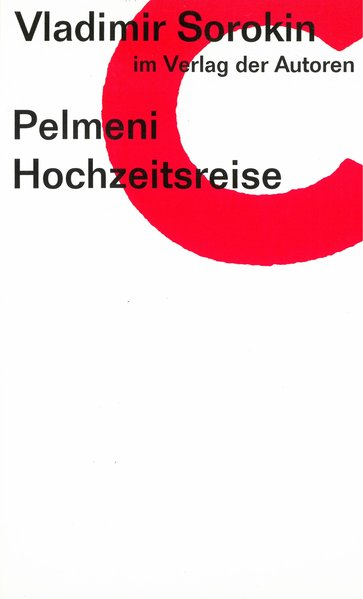 Pelmeni / Hochzeitsreise: Zwei Stücke (Theaterbibliothek): Sorokin, Vladimir und
