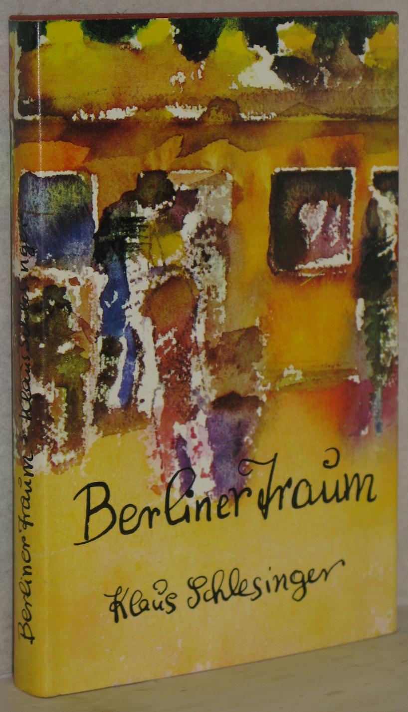 Berliner Traum. Fünf Geschichten. 2. Aufl.: Schlesinger, Klaus
