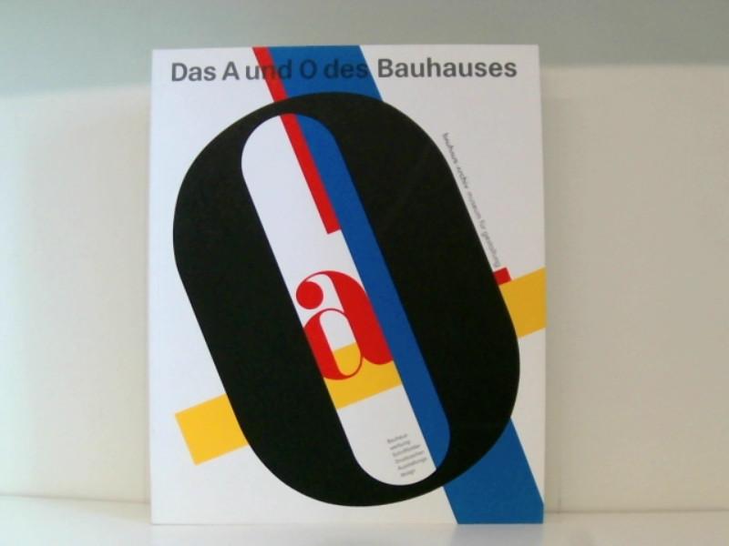 Das A und O des Bauhauses: Brüning, Ute: