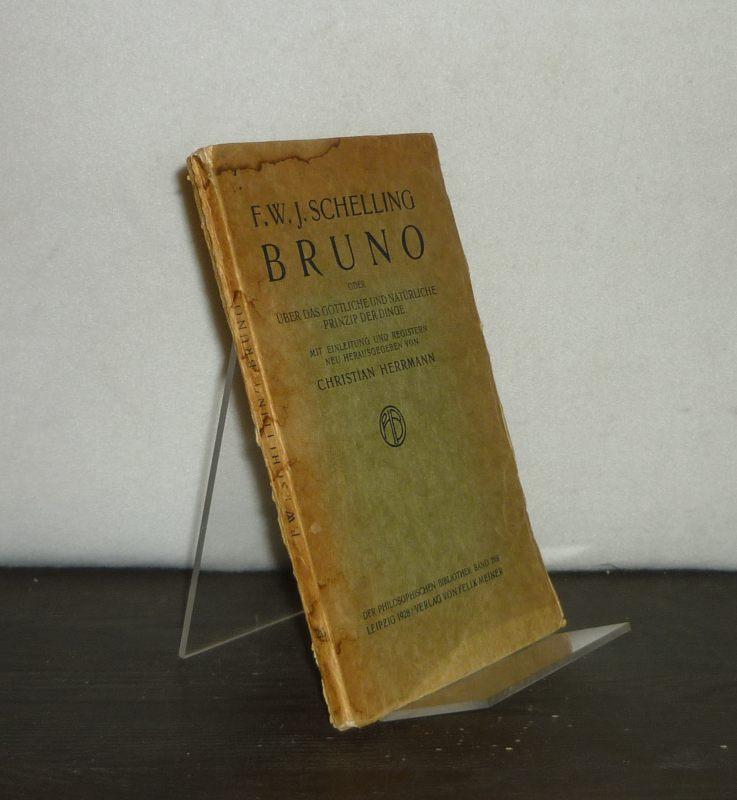 Bruno oder Über das göttliche und natürliche: Schelling, F. W.