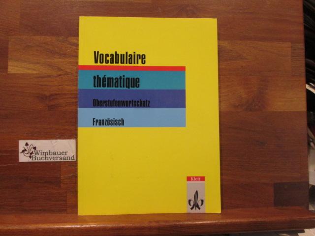 Vocabulaire thématique : Oberstufenwortschatz Französisch. von ;: Fischer, Wolfgang :