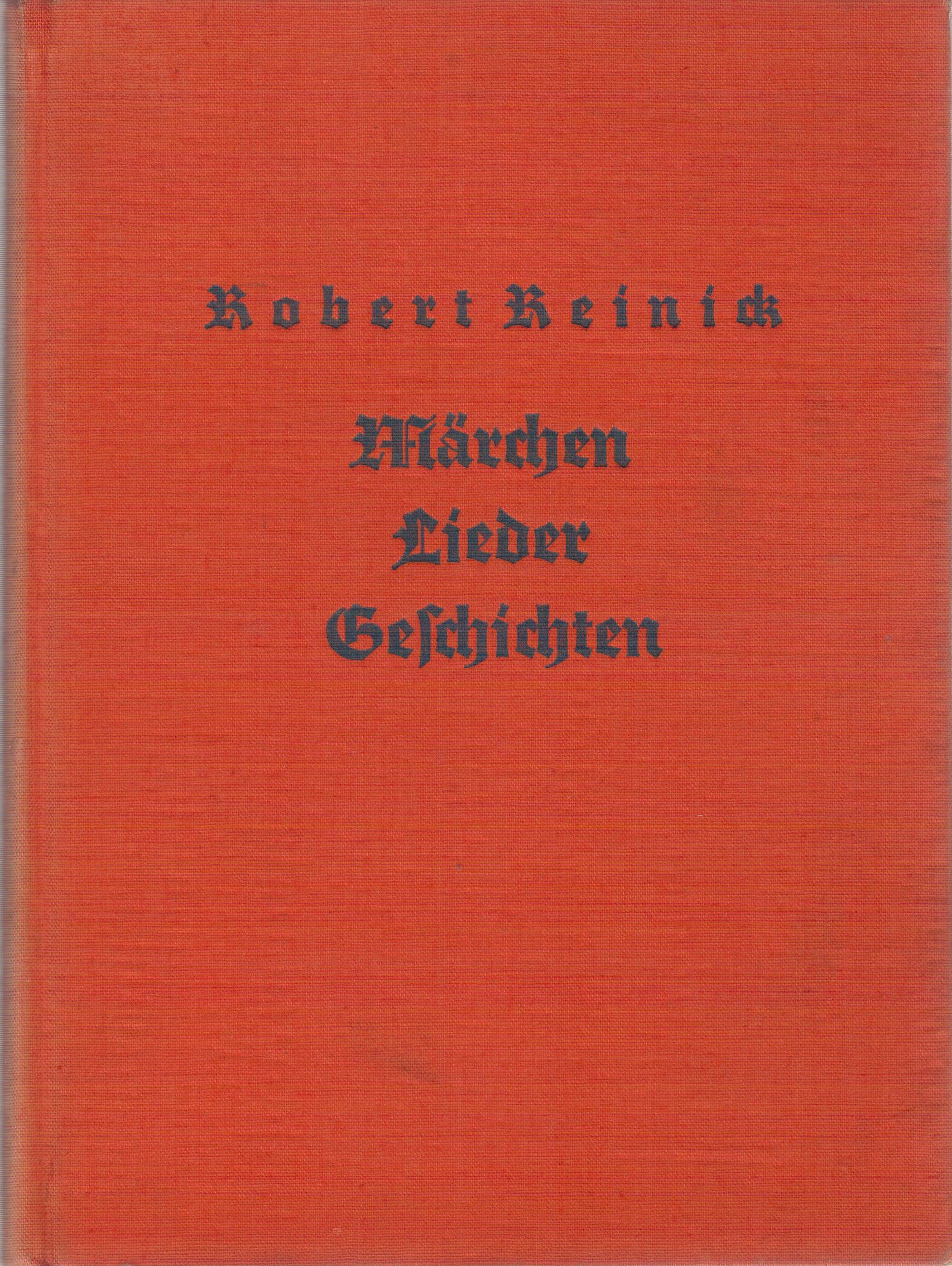 Robert Reinicks Märchen, Lieder und Geschichten: Reinick, Robert