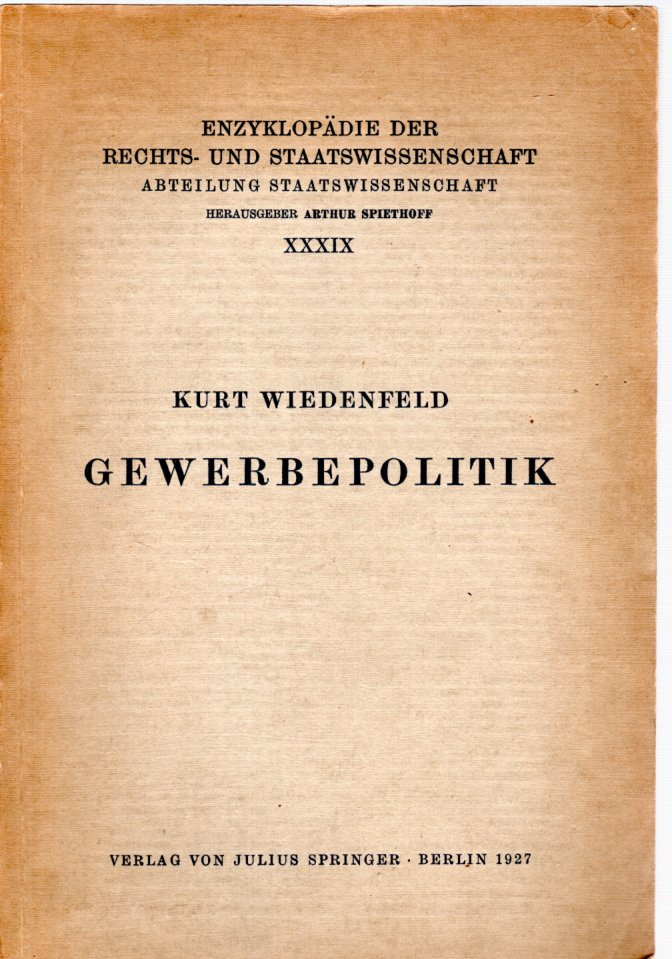 Gewerbepolitik.: Wiedenfeld, Kurt