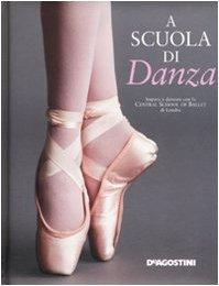 A scuola di danza. Ediz. illustrata - Baronale, V.