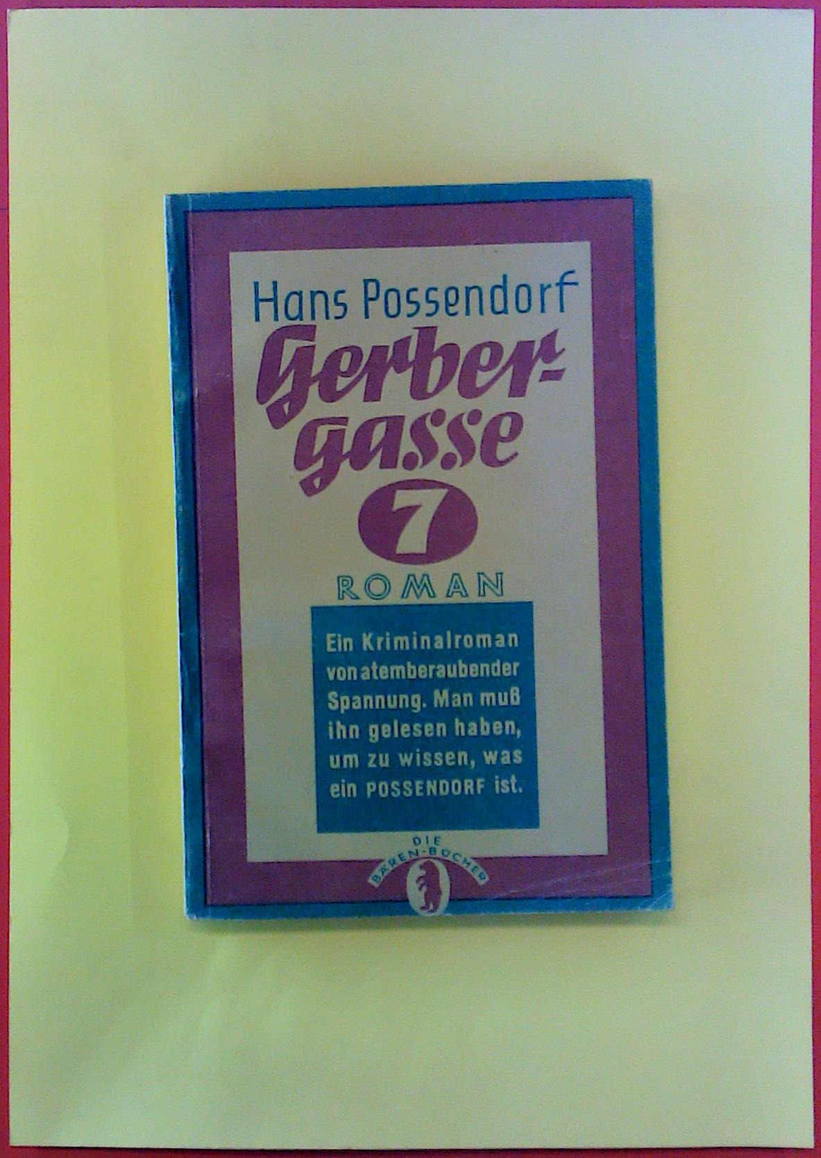 Gerbergasse NR 7: Hans Possendorf