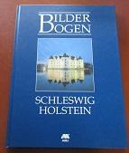 Schleswig-Holstein. Bilderbogen Schleswig-Holstein.: Christ, Alexander und