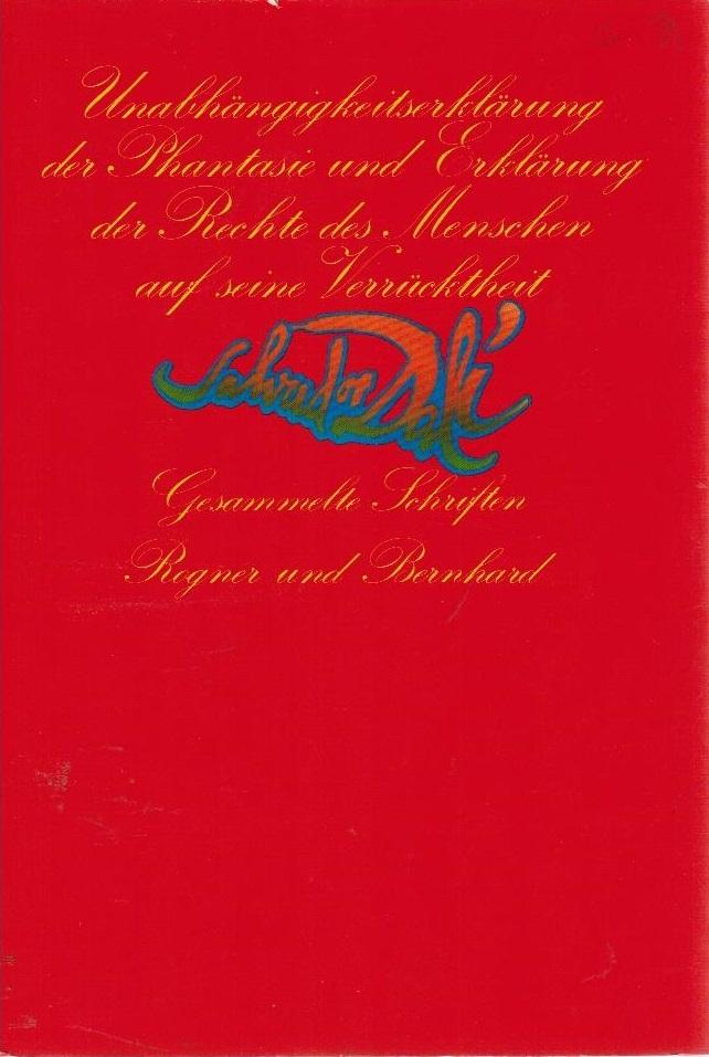 Unabhängigkeitserklärung der Phantasie und Erklärung der Rechte: Dali, Salvador, Axel