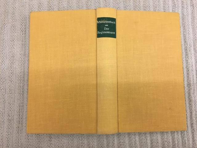 Der Regimentsarzt. Roman aus dem Engadin: SCHWARZENBACH, James