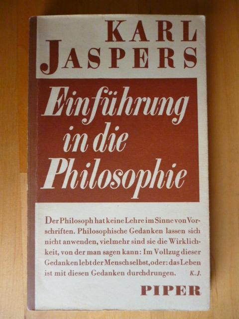 Einführung in die Philosophie. Zwölf Radiovorträge.: Jaspers, Karl.