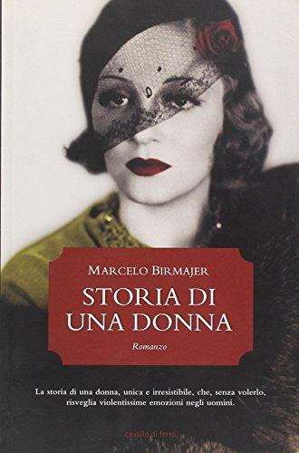 Storia di una donna - Birmajer, Marcelo