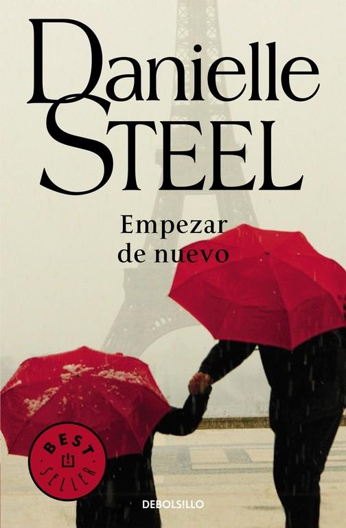 EMPEZAR DE NUEVO. - STEEL, DANIELLE