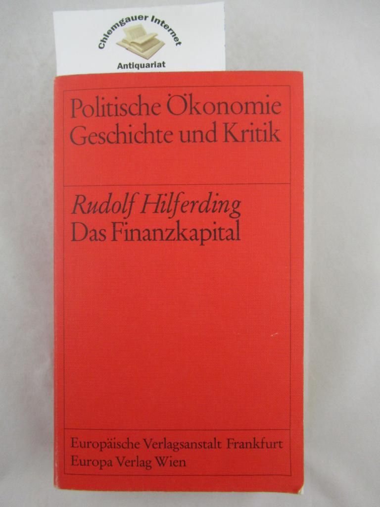Das Finanzkapital. Eine Studie über die Entwicklung: Hilferding, Rudolf: