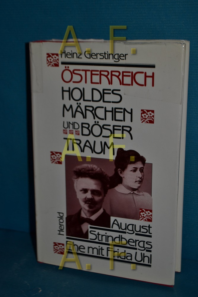 """Österreich : """"holdes Märchen u. böser Traum"""": Gerstinger, Heinz:"""