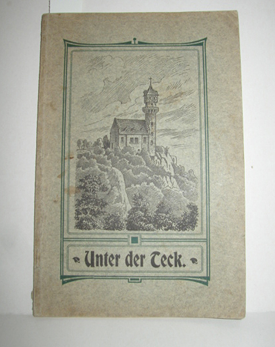 Unter der Teck (Heimatkundliches Lesebüchlein): MAYER, KARL und