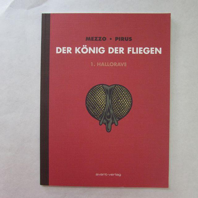 Der König der Fliegen - Band 1: Hallorave - Ulrich, Johann, Mezzo und Michel Pirus