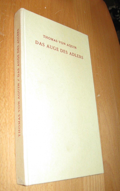 Das Auge des Adlers: von Aquin, Thomas