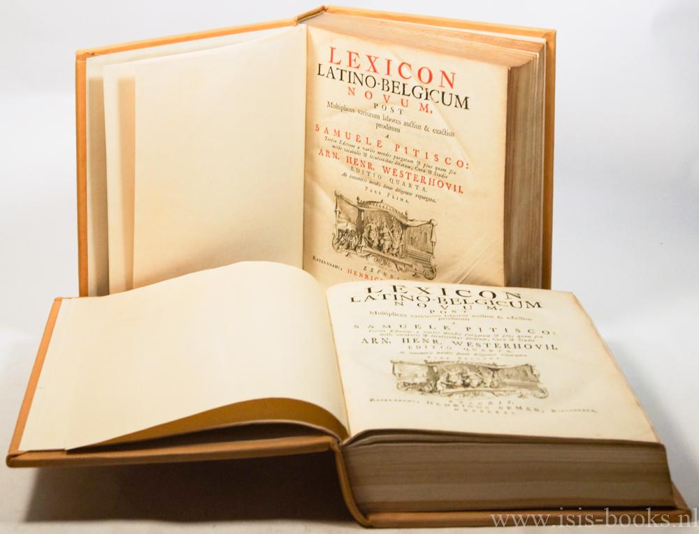 Lexicon Latino-Belgicum novum, post multiplices variorum labores: PITISCUS, SAMUEL