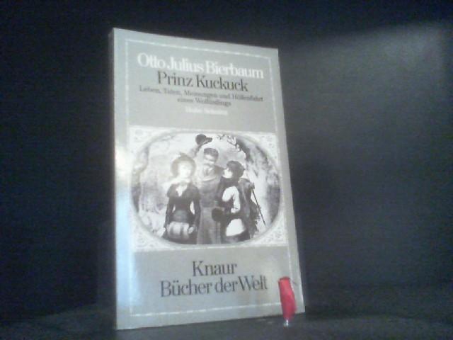 Prinz Kuckuck: Bierbaum, Otto Julius: