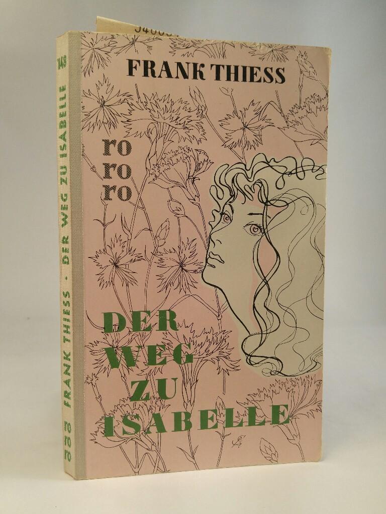 Der Weg zu Isabelle: THIESS, FRANK: