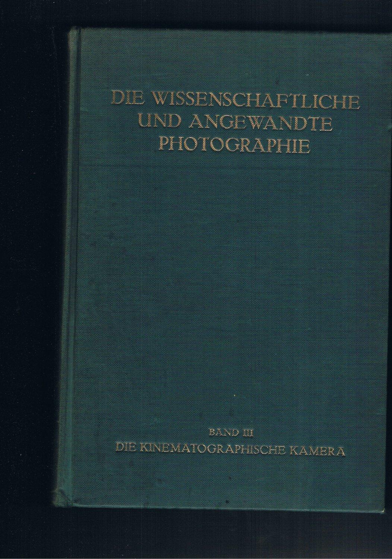 Die wissenschaftliche und Angewandte Photographie - Band: Harald Weise