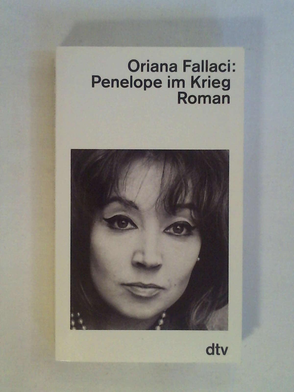 Penelope im Krieg - Oriana Fallaci