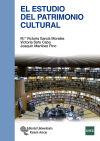 El estudio del patrimonio cultural - García Morales, María Victoria;Soto Caba, Victoria;Martínez Pino, Joaquín
