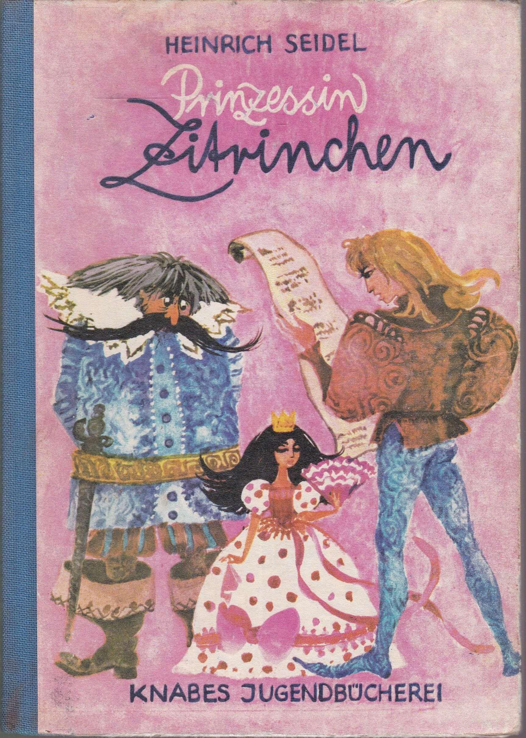 Prinzessin Zitrinchen und andere Märchen (= Knabes: Seidel, Heinrich