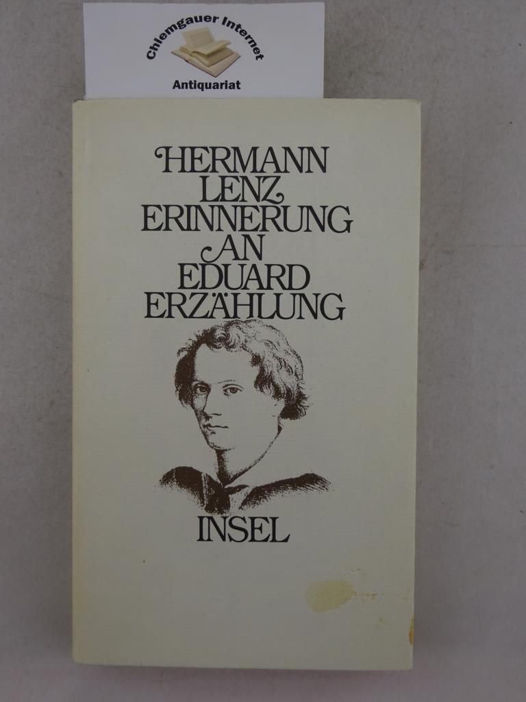 Erinnerung an Eduard. Erzählung.: Lenz, Hermann: