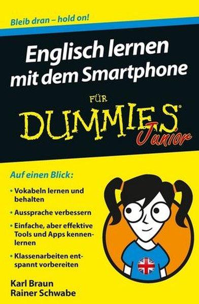 Englisch lernen mit dem Smartphone für Dummies: Schwabe, Rainer W.