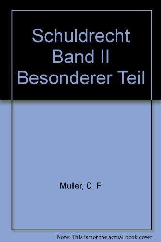 Esser, Josef: Schuldrecht; Teil: Bd. 2., Besonderer: Weyers, Hans-Leo (Mitwirkender):