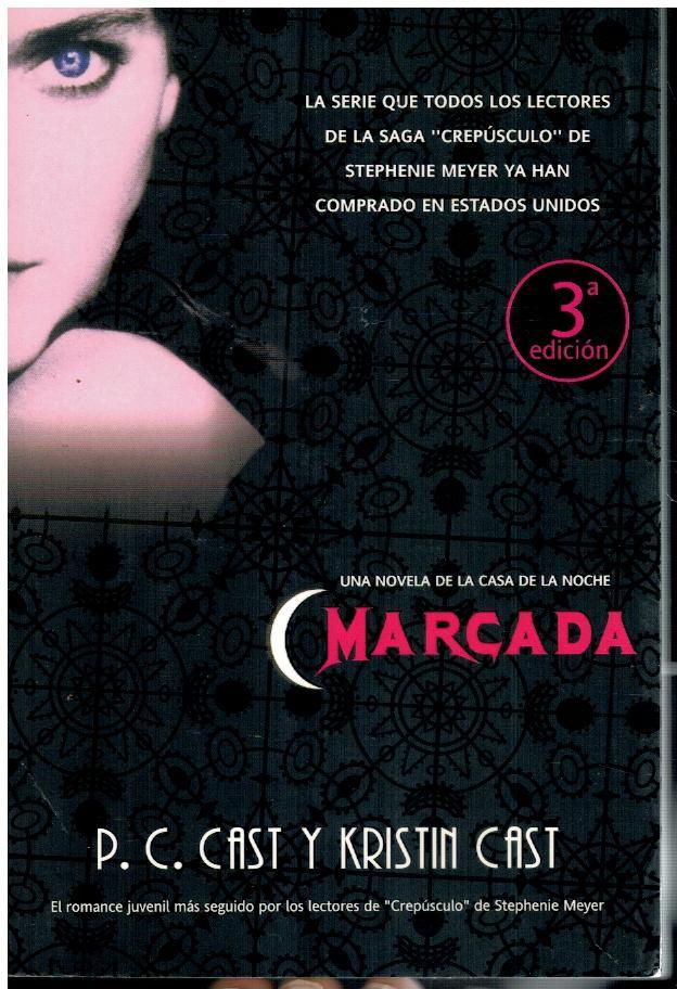 LA CASA DE LA NOCHE. 1. MARCADA. 3ª ed. Trad. Jaime Ortiz Núñez. - Cast, P. C. y Kristin.