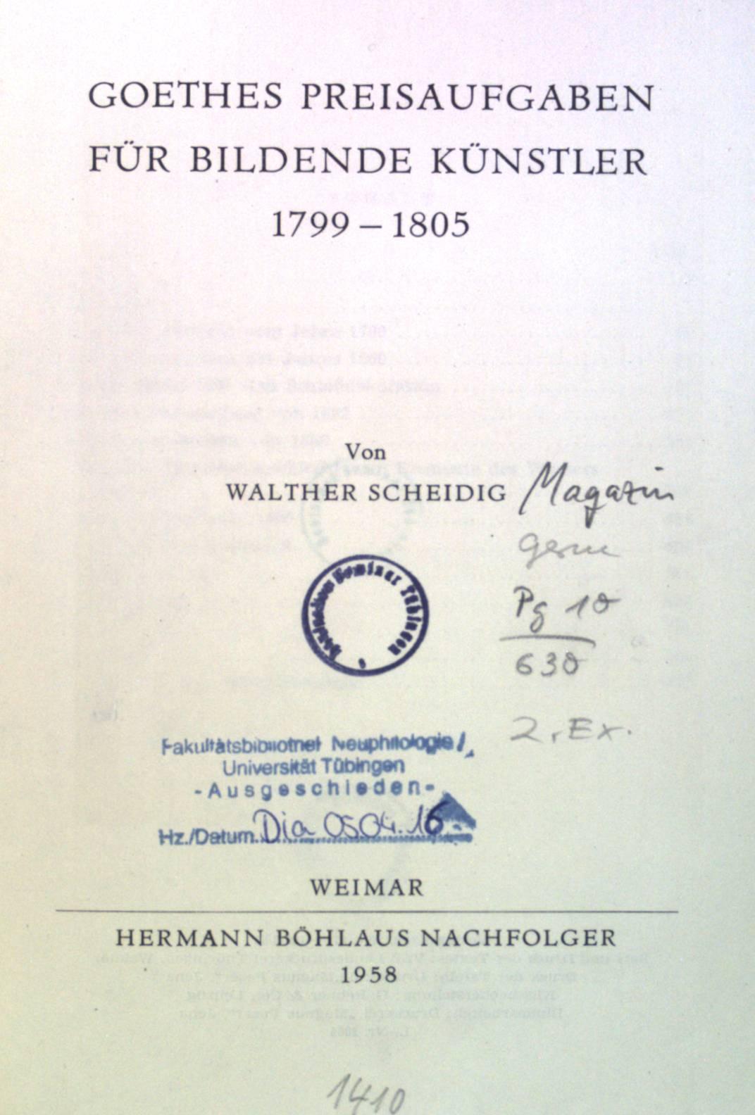 Goethes Preisaufgaben für bildende Künstler 1799-1805. Schriften: Scheidig, Walther: