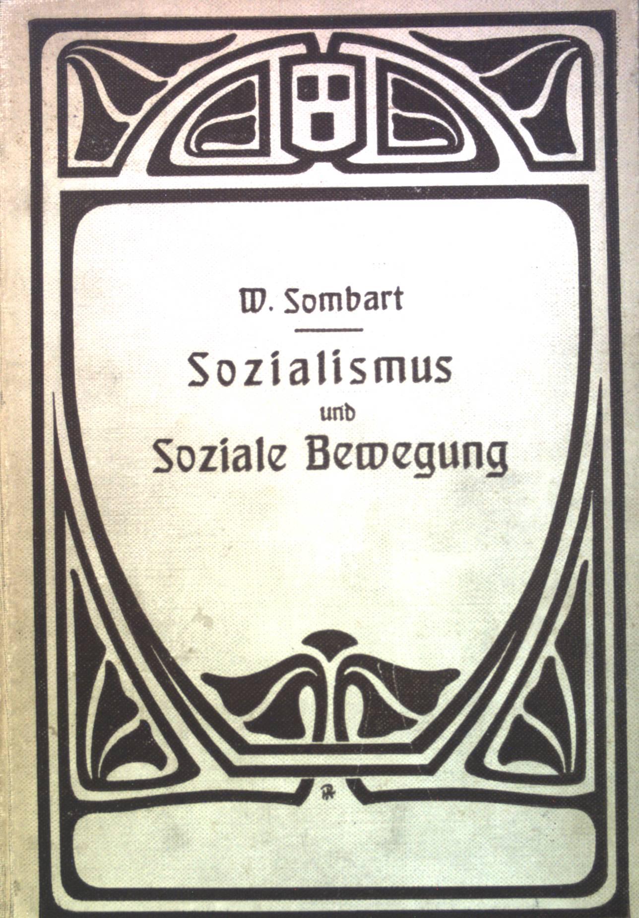 Sozialismus und Soziale Bewegung.: Sombart, Werner: