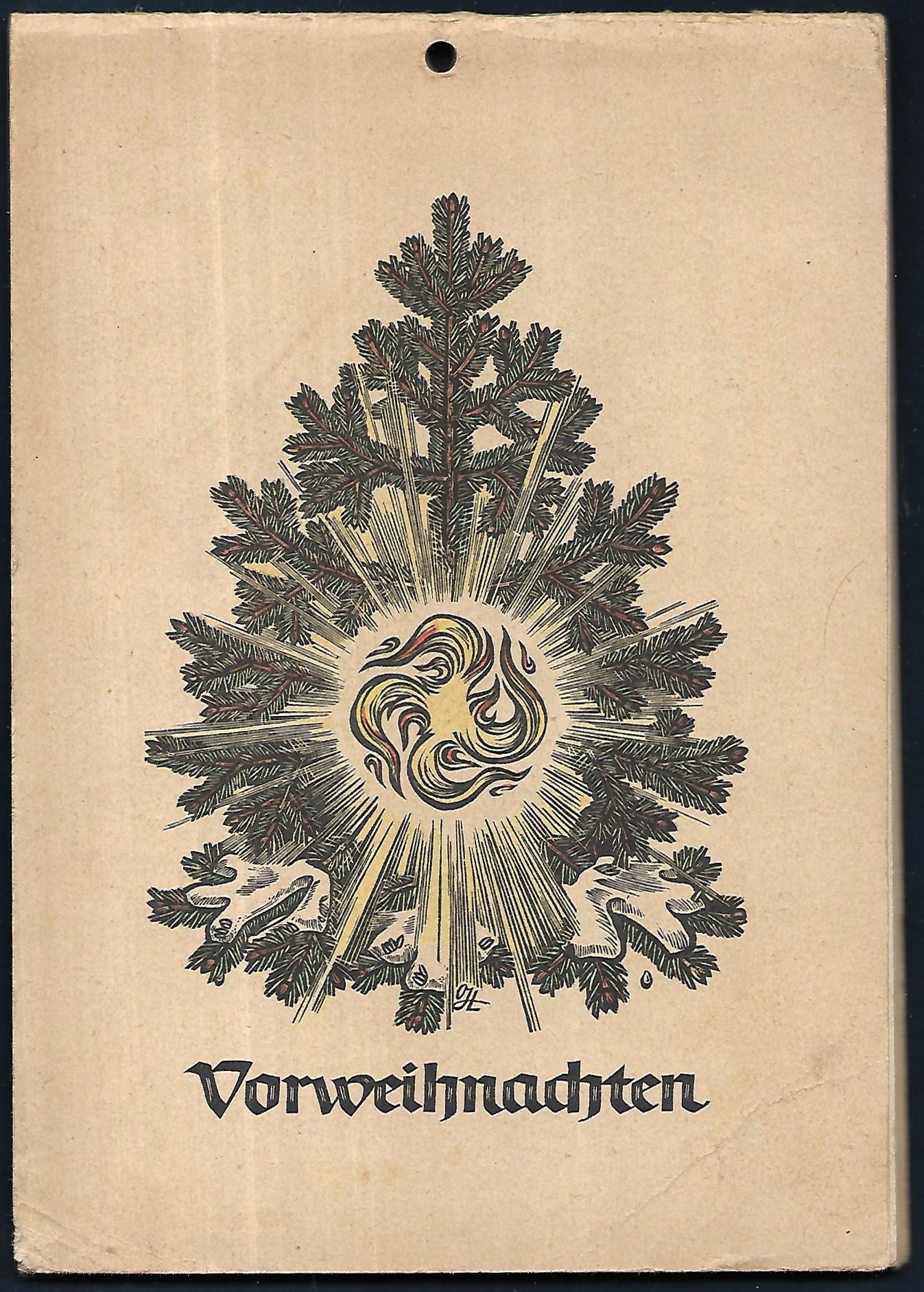 Herausgegeben von der NSDAP. Bearbeitet: der Reichsorganisationsleiter: VORWEIHNACHTEN. [Adventskalender.]