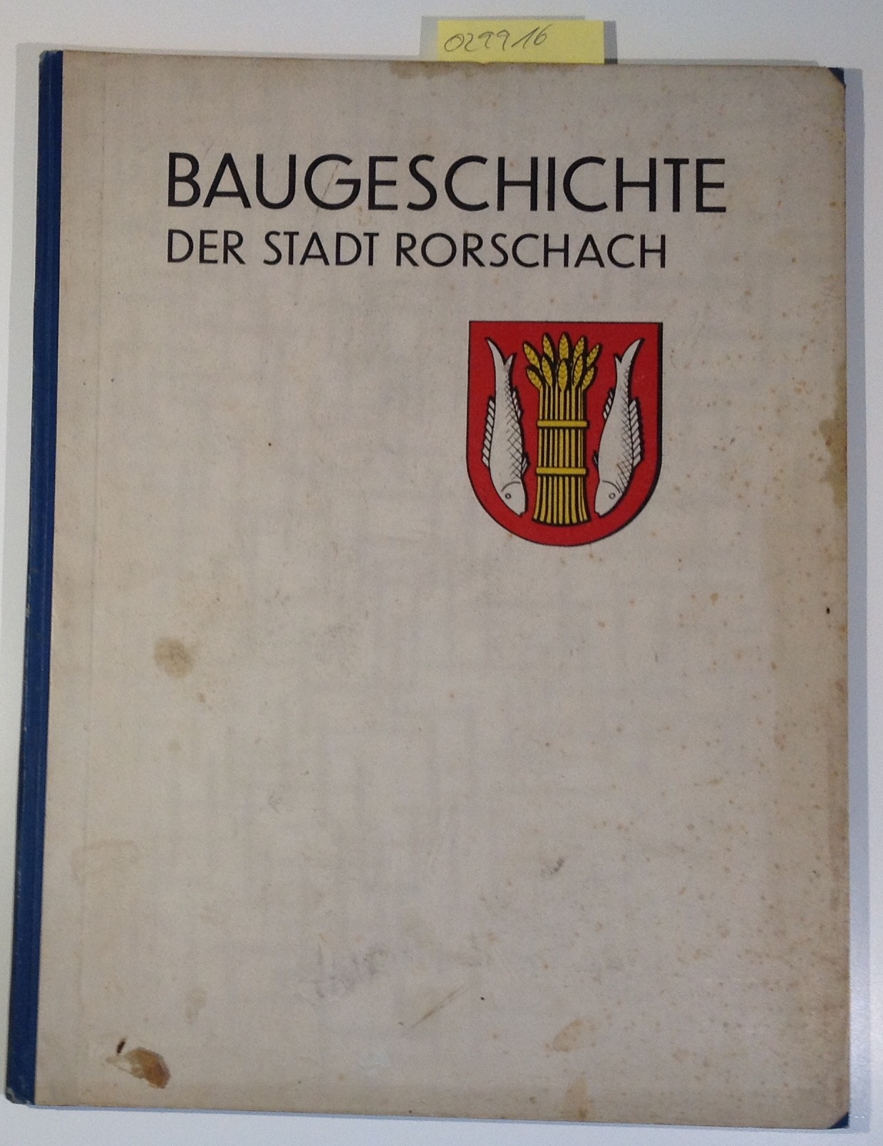 Baugeschichte der Stadt Rorschach: Willi, F.