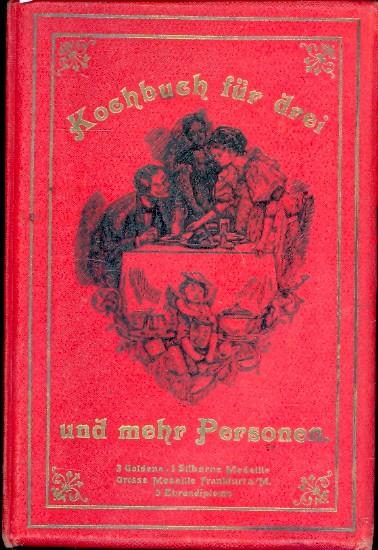 Kochbuch für drei und mehr Personen ;.: Lamprecht, H. :