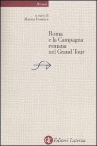 Roma e la campagna romana nel Grand Tour